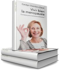 Vivir bien la menopausia: Consejos para mantener tu bienestar – Carolyn Chambers Clark